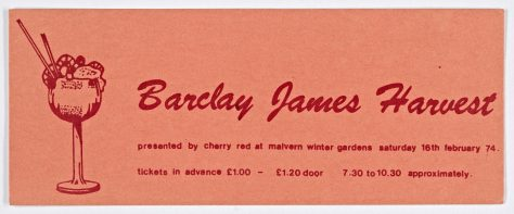 Ticket for Barclay James Harvest at Malvern Winter Gardens, 16 February 1974