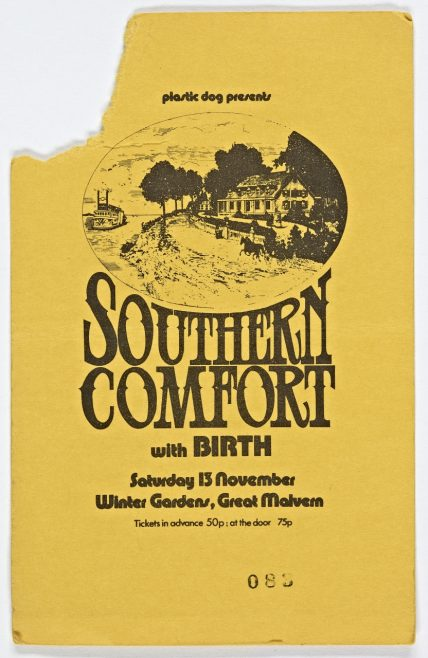Ticket for Southern Comfort at Malvern Winter Gardens, 13 November 1971 | Plastic Dog Promotions
