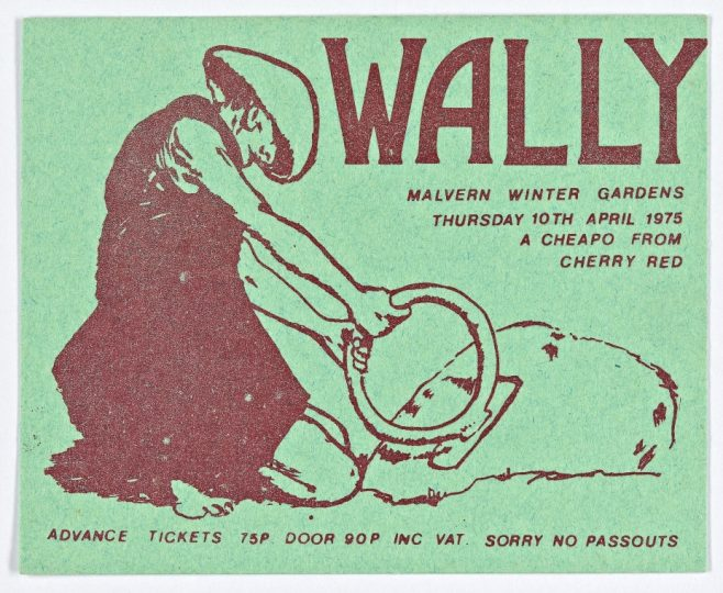 Ticket for Wally at Malvern Winter Gardens, 10 April 1975 | Cherry Red Promotions