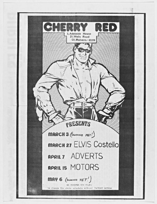 Cherry Red 'fanzine', including listings for Elvis Costello, The Adverts and The Motors at Malvern Winter Gardens, March to May 1978