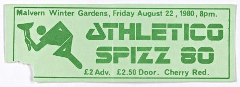Ticket for Athletico Spizz 80 at Malvern Winter Gardens, 22 August 1980