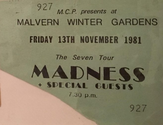 Ticket for Madness at Malvern Winter Gardens, 13 November 1981