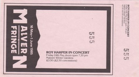 Ticket for Roy Harper at Malvern Winter Gardens, 24 May 1985
