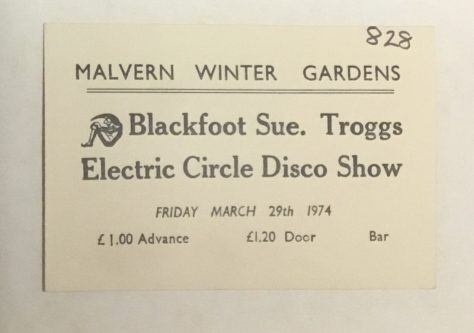 Ticket for Blackfoot Sue at Malvern Winter Gardens, 29 March 1974